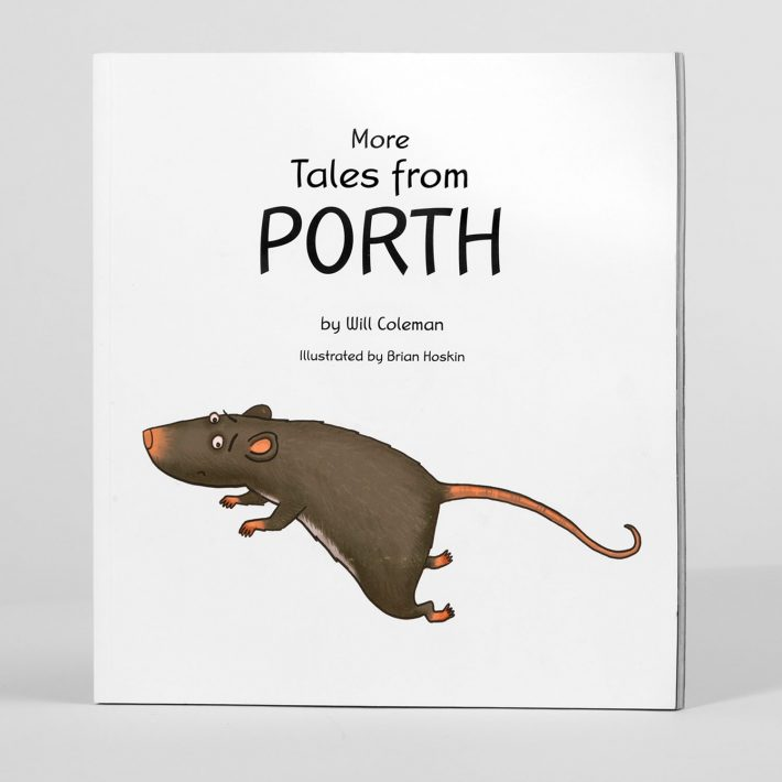 More tales from Porth by Will Coleman, illustrated by Brian Hoskin